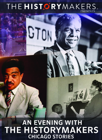 An Evening With The HistoryMakers: Chicago Stories