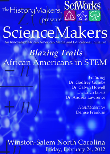 ScienceMakers: Blazing Trails: African Americans in Science, Technology, Engineering, and Mathematics