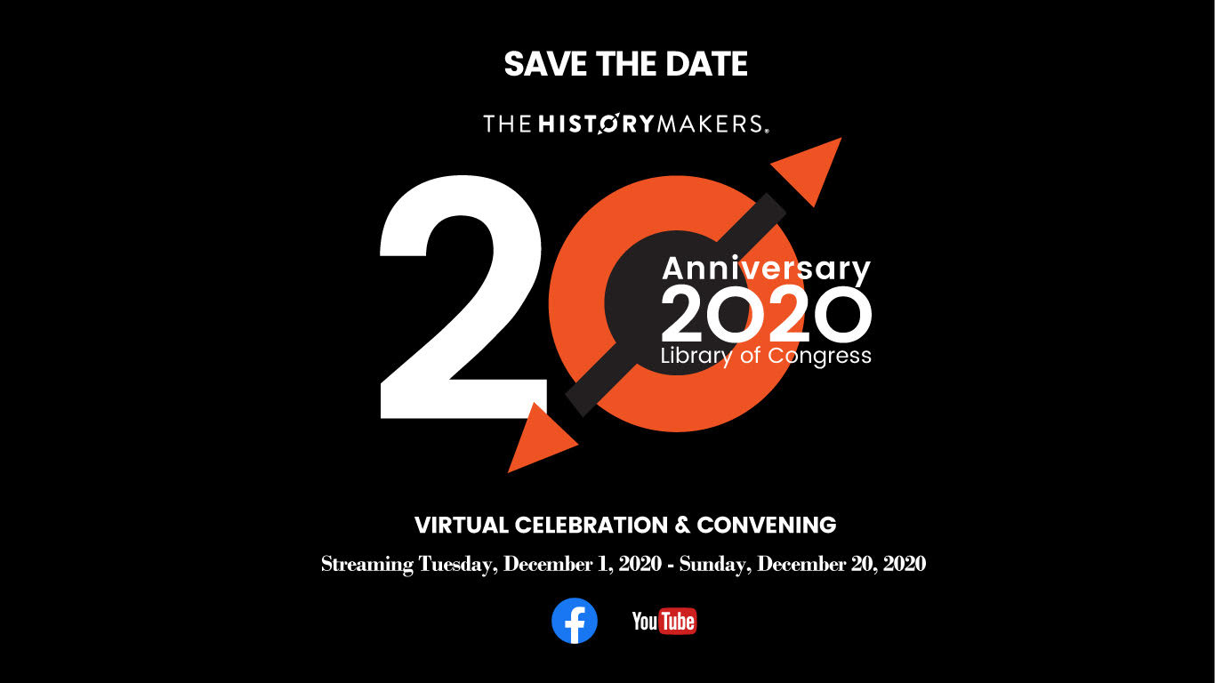 The HistoryMakers 2020